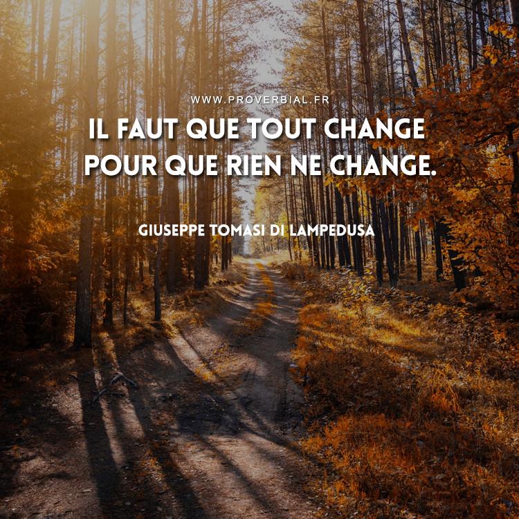 Il faut que tout change pour que rien ne change.