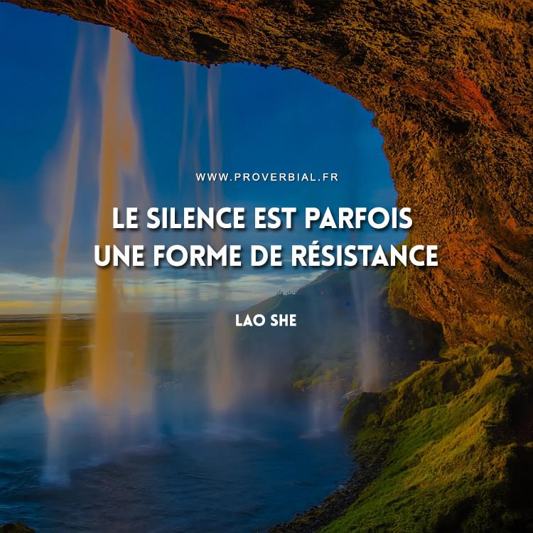 Le silence est parfois une forme de résistance.