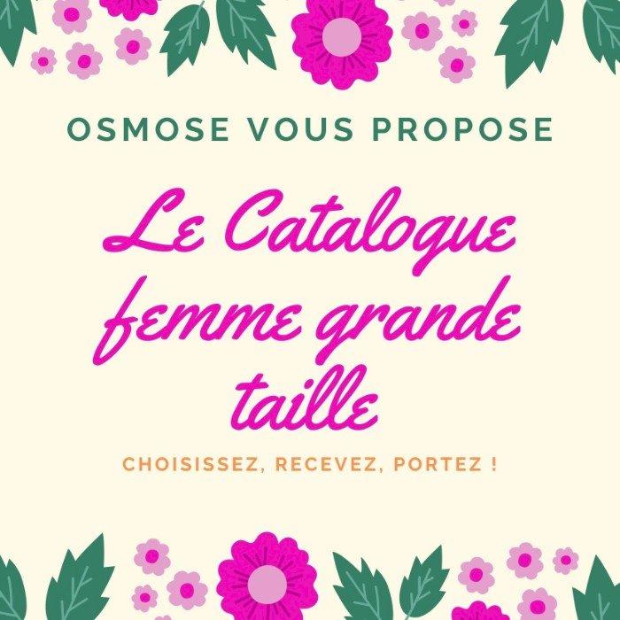 Le catalogue Femme grande taille d'Osmose à Blain