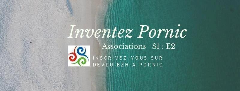 Inventez Pornic S1 : E2  - Comment le guide collaboratif DevDu.bzh change la vie d'une association et de ses adhérents ?