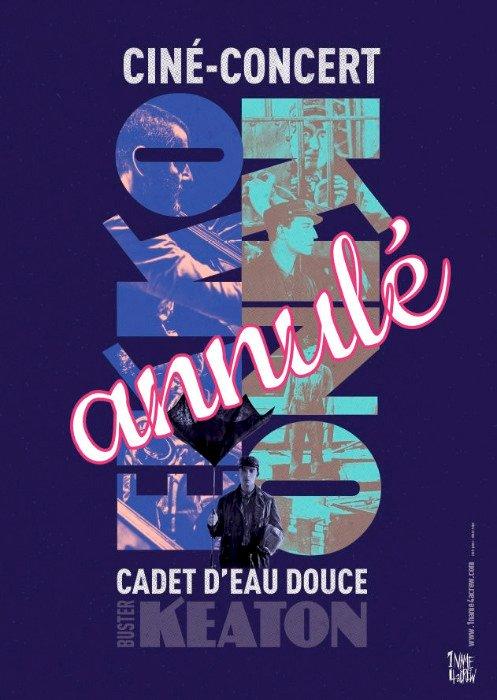 """Annulation du ciné-concert """"Cadet d'eau Douce"""""""