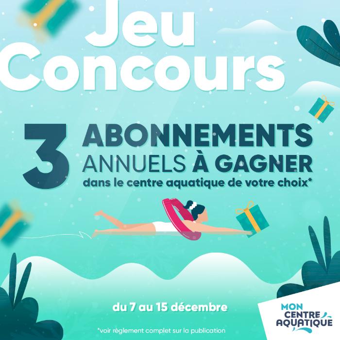 Centre Aquatique : 3 abonnements annuels à gagner