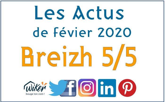 """Les actus """"Breizh 5/5"""" de février 2020"""