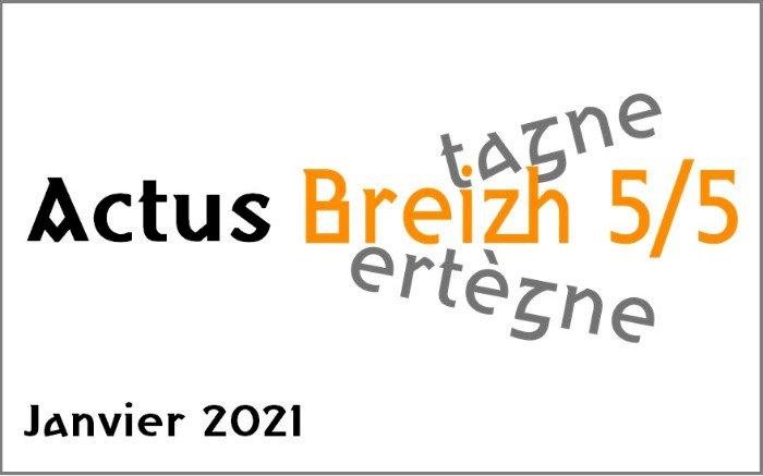 """Les Actus """"Breizh 5/5"""" de Janvier 2021"""