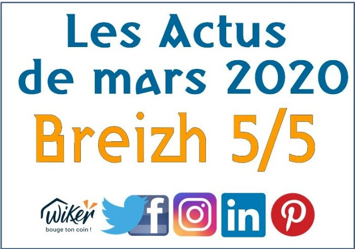 "Les actus ""Breizh 5/5"" de mars 2020"