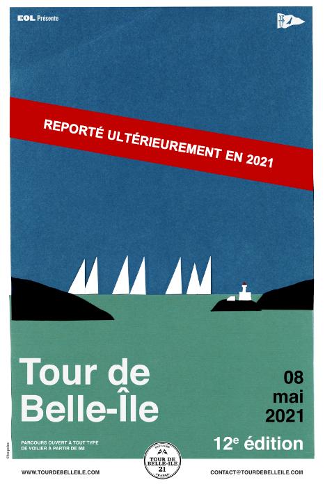 LA 12 EME EDITION DU TOUR DE BELLE-ILE PREVUE LE 8 MAI 2021 EST REPRORTEE EN 2021...