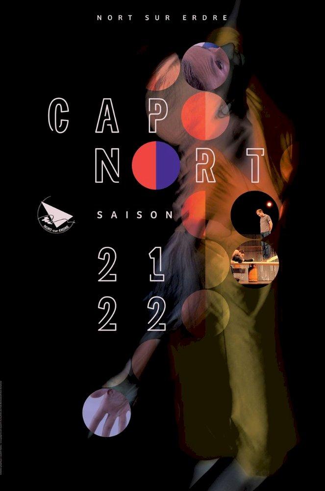 Cap Nort : Une soirée de présentation pour les spectacles de la saison 2021-2022.