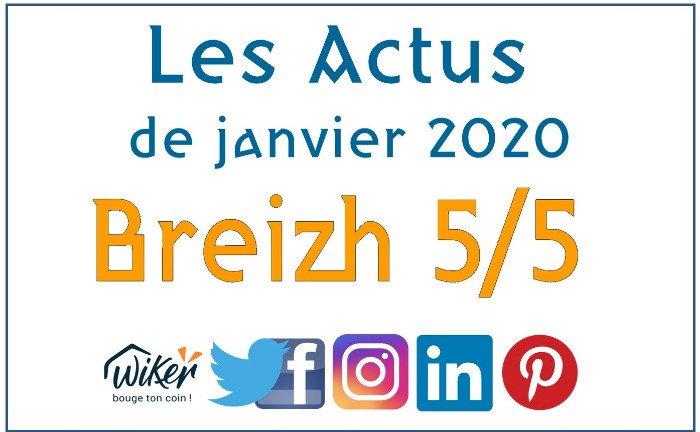"""Les actus """"Breizh 5/5"""" de janvier 2020"""