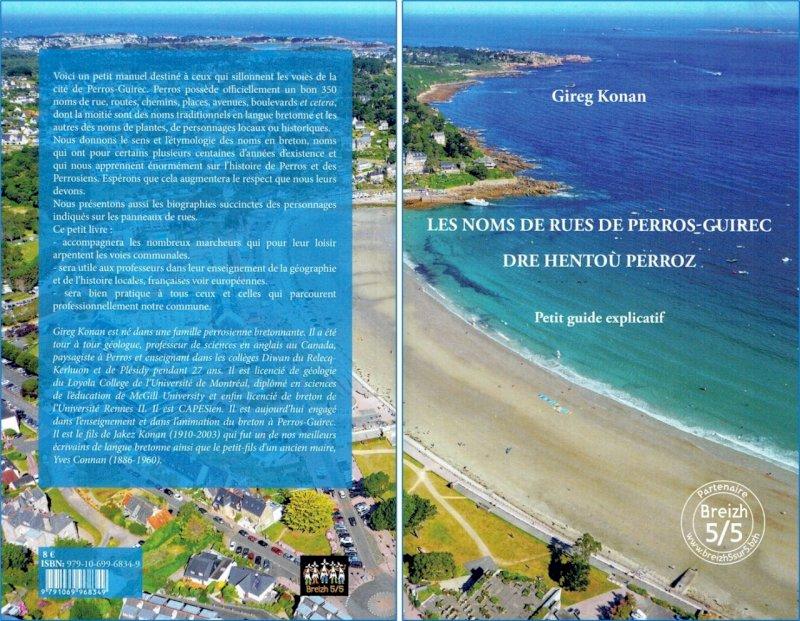 """Le nouveau livre de Gireg Konan s'affiche """"Breizh 5/5″ : Les noms de rues de Perros Guirec (Dre Hentoù Perroz)"""