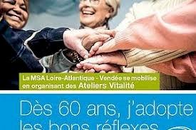 Ateliers VITALITE - Dès 60 ans, adoptez les bons réflexes