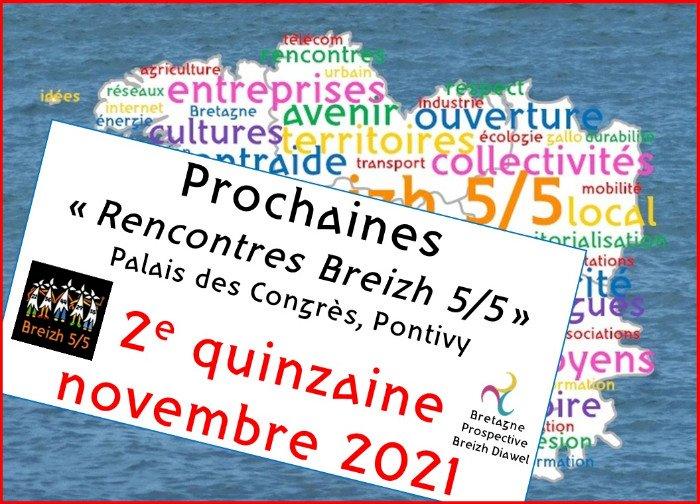 """REPORT des 5e """"Rencontres Breizh 5/5"""" à un vendredi de la deuxième quinzaine de novembre 2021"""