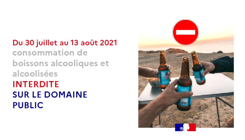 Interdiction de consommer de boissons alcooliques et alcoolisées du vendredi 30 juillet au lundi 13 août 2021 sur le domaine public