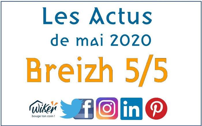 "Les actus ""Breizh 5/5"" de mai 2020"