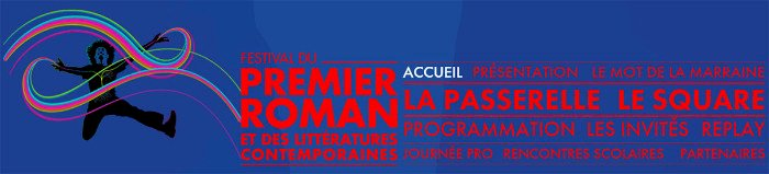 29e édition du Festival du Premier Roman et les Littératures Contemporaines.