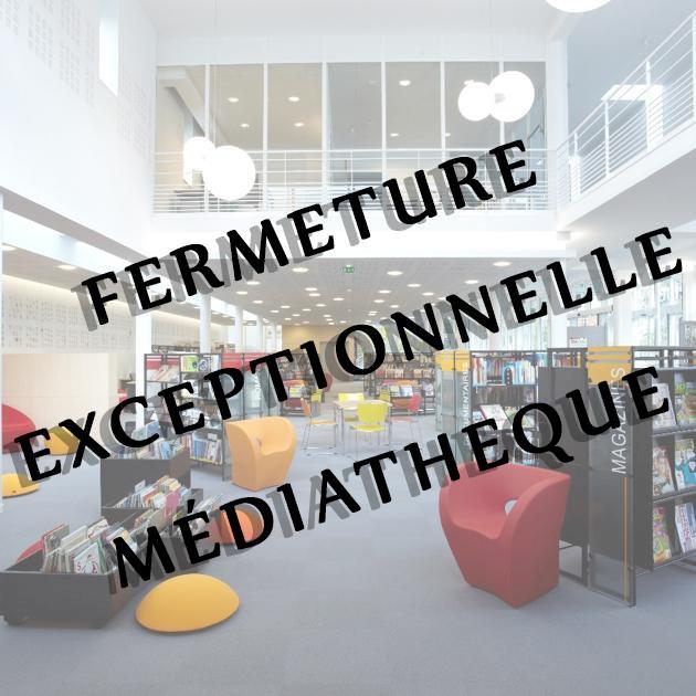 Fermeture exceptionnelle Médiathèque | Ville de Blain