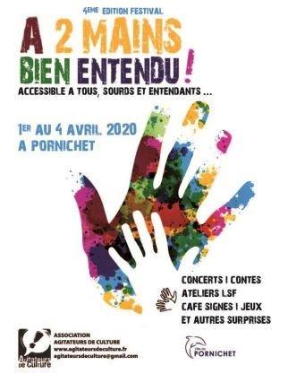 Festival A 2 mains bien entendu (festival bilingue français/LSF)