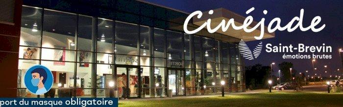 Actualités cinéma Cinéjade | Saint-Brevin Sud Estuaire | Loire-Atlantique | Sud Bretagne Loire Océan