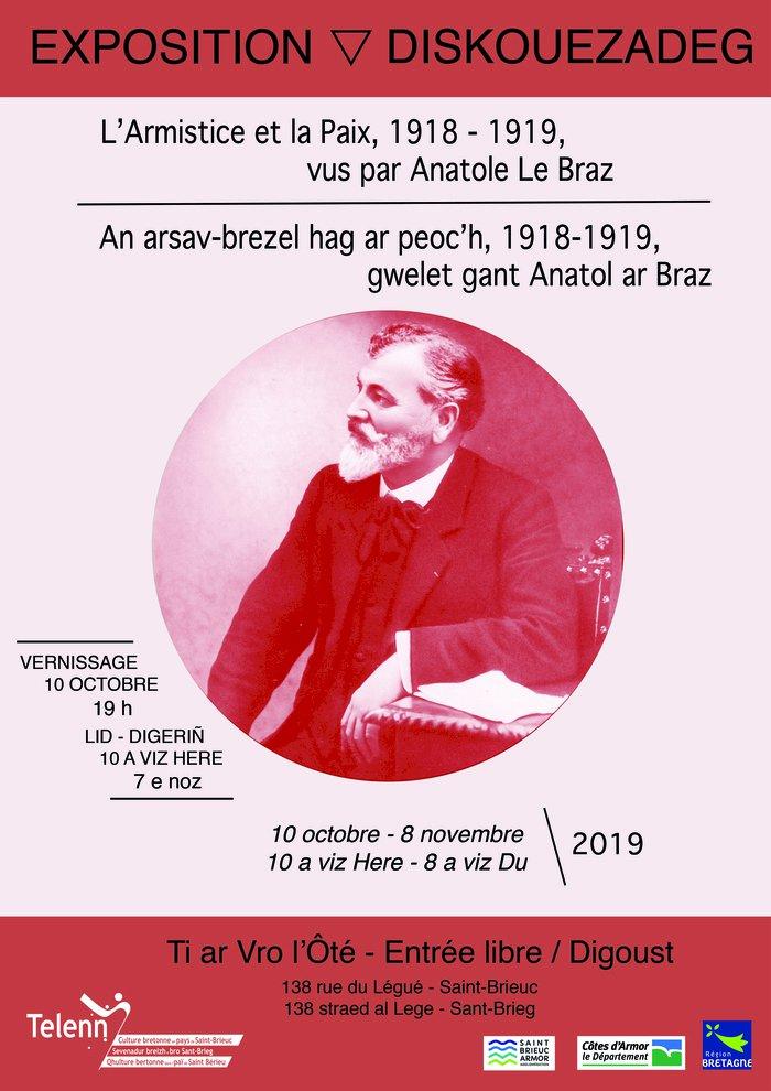"""Exposition """"L'Armistice et la Paix, 1918 - 1919, vus par Anatole Le Braz"""""""