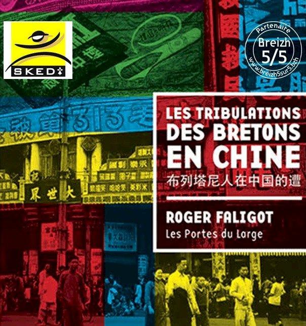 Les tribulations des bretons en Chine : Une Conférence de Roger Faligot