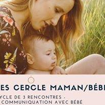 Rencontres cercles maman/bébé - thème:communication avec bébé