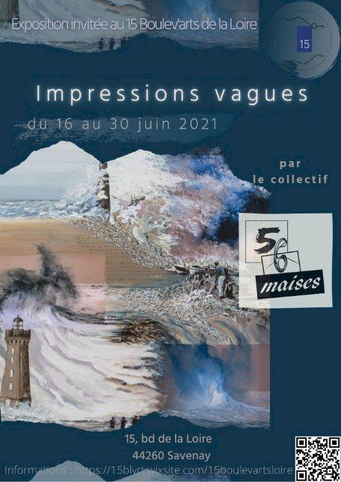 Exposition invitée – 56maises « Impressions vagues »