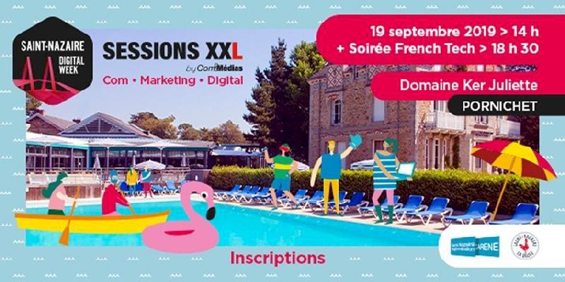 Sessions XXL Com & médias et soirée French tech