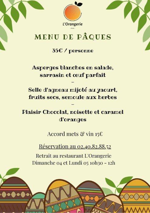 Le menu de Pâques du restaurant L'Orangerie de dimanche 4 et lundi 5 avril