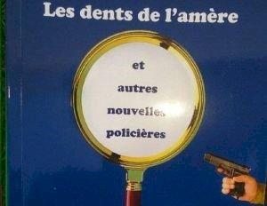Bertrand Gilet dédicace Les dents de l'amère, nouvelles policières