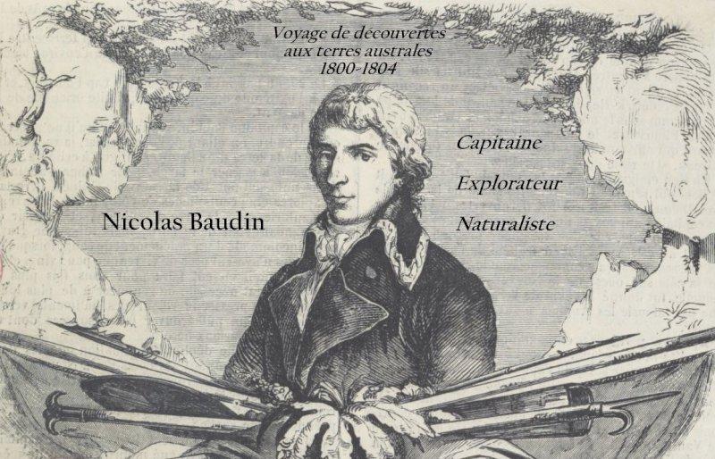 Nicolas Baudin, capitaine explorateur et naturaliste