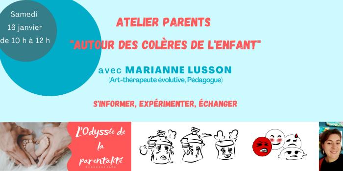 """Atelier """"Autour des colères de l'enfant"""" pour les parents"""