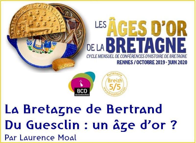 La Bretagne de Bertrand  Du Guesclin : un âge d'or ?, Laurence Moal, Rennes