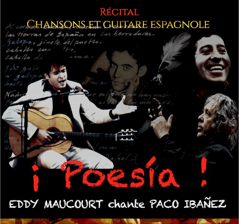 ¡ Poesìa ! Eddy Maucourt chante Paco Ibañez