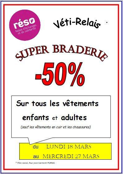 SUPER BRADERIE VETI-RELAIS - 50 % SUR VETEMENTS