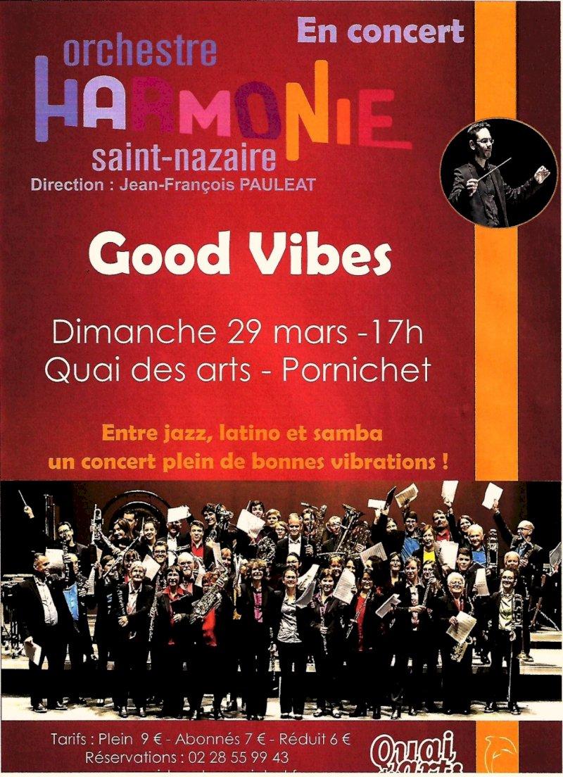 Orchestre Harmonie Saint-Nazaire « Good Vibes »