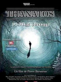 """Ciné-échange autour du film """"Thanatos, l'ultime passage"""""""