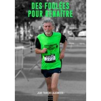 Dédicace « Des foulées pour renaître » Jean-François Lajeunesse