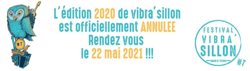 Annulation du festival Vibra'Sillon #7
