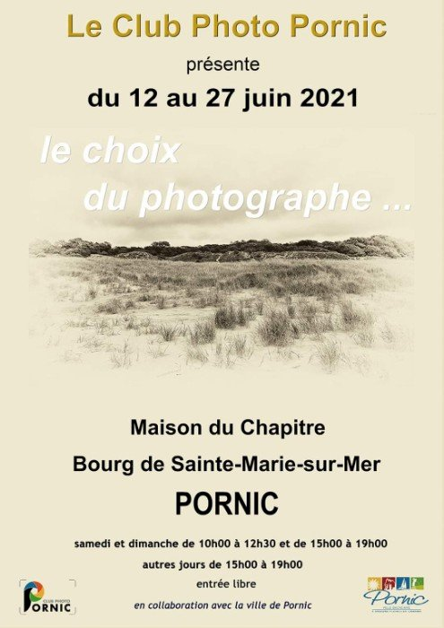 """Exposition """" Le Choix du Photographe... """""""