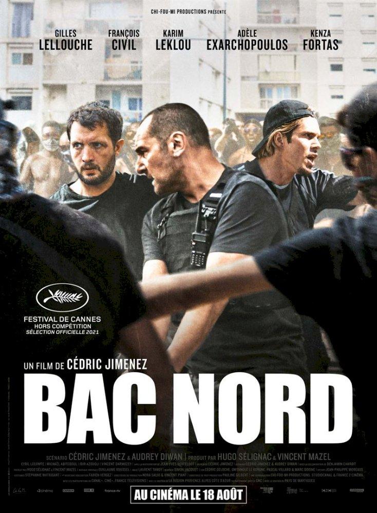 BAC NORD (Thriller, policier français, 1h44)