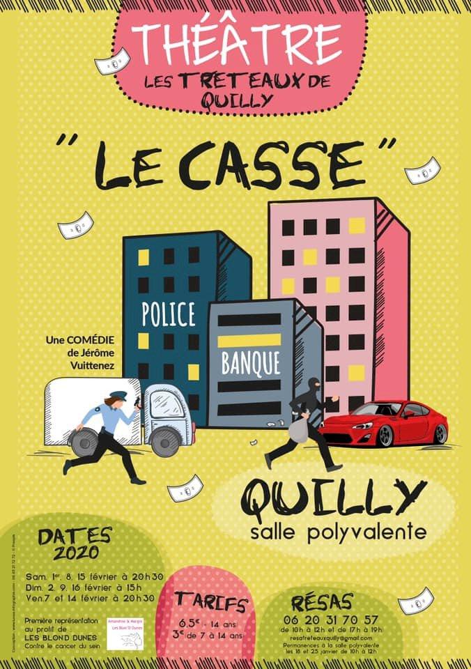 """LES TRETAUX DE QUILLY """"LE CASSE"""""""