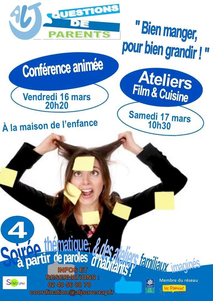 """CONFERENCE """"Bien manger pour bien grandir """" et Ateliers """"film et cuisine"""""""