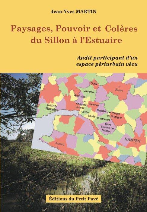 Paysages, pouvoir et colères du Sillon à l'Estuaire