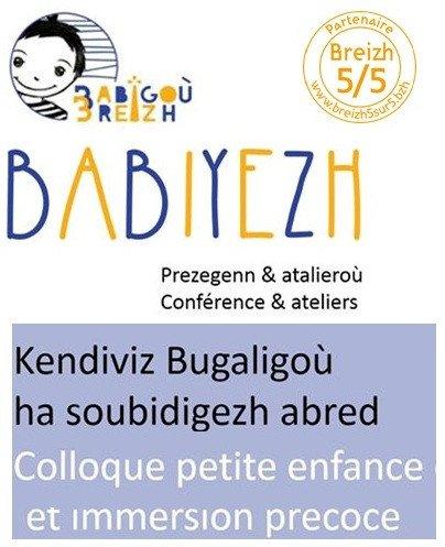 Babiyezh : , colloque autour de la petite enfance et de l'immersion précoce en breton.