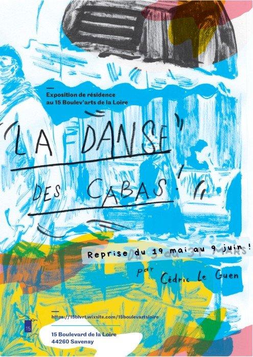 REPRISE : Exposition de résidence – Cédric Le Guen « La danse des cabas »