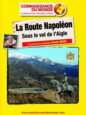 Connaissance du monde, la route Napoléon