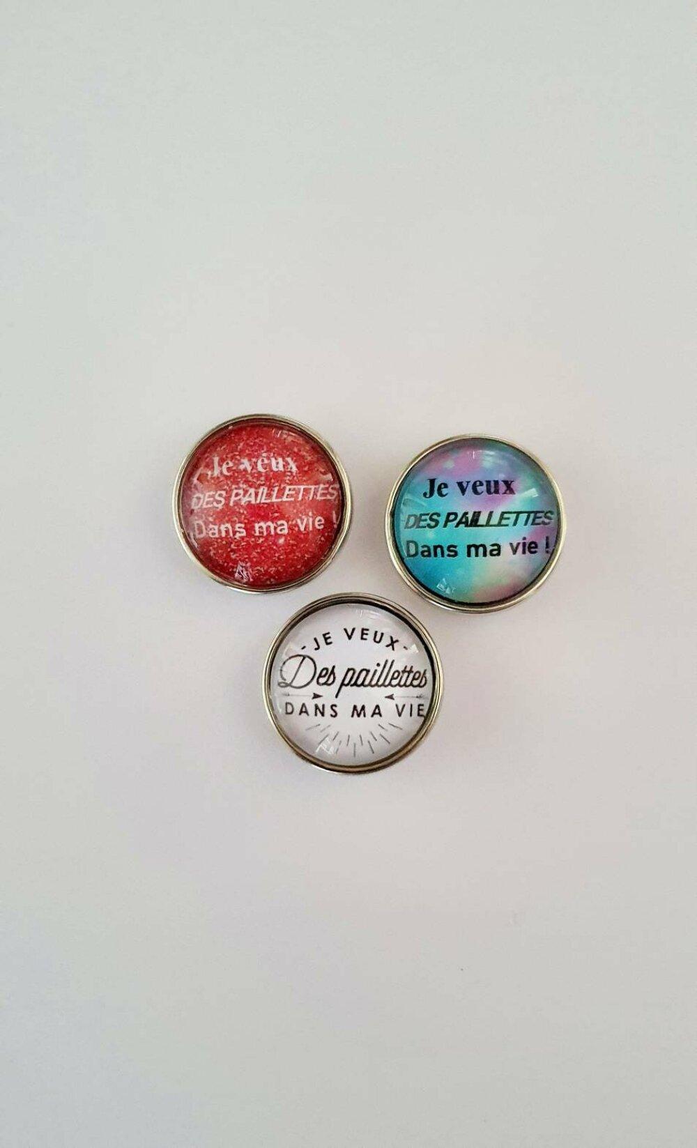 bouton pression SNAP 18MM AU CHOIX je veux des paillettes dans ma vie.