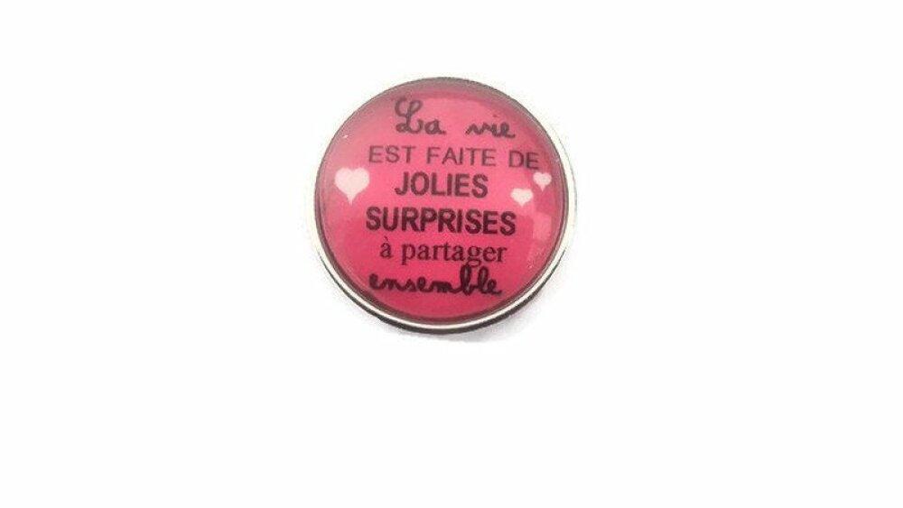 Snap bouton pression à cabochon de verre 18mm la vie est faite de jolies surprises à partager ensemble