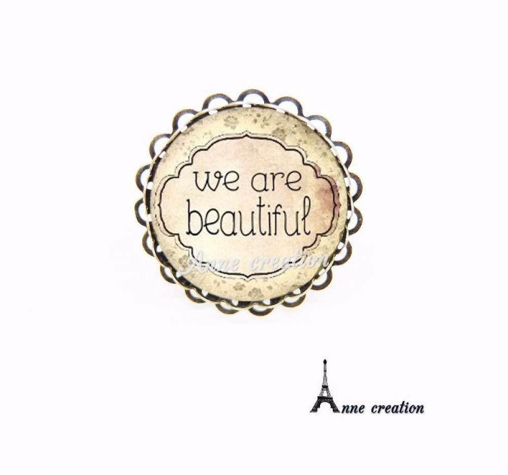 bague we are beautiful