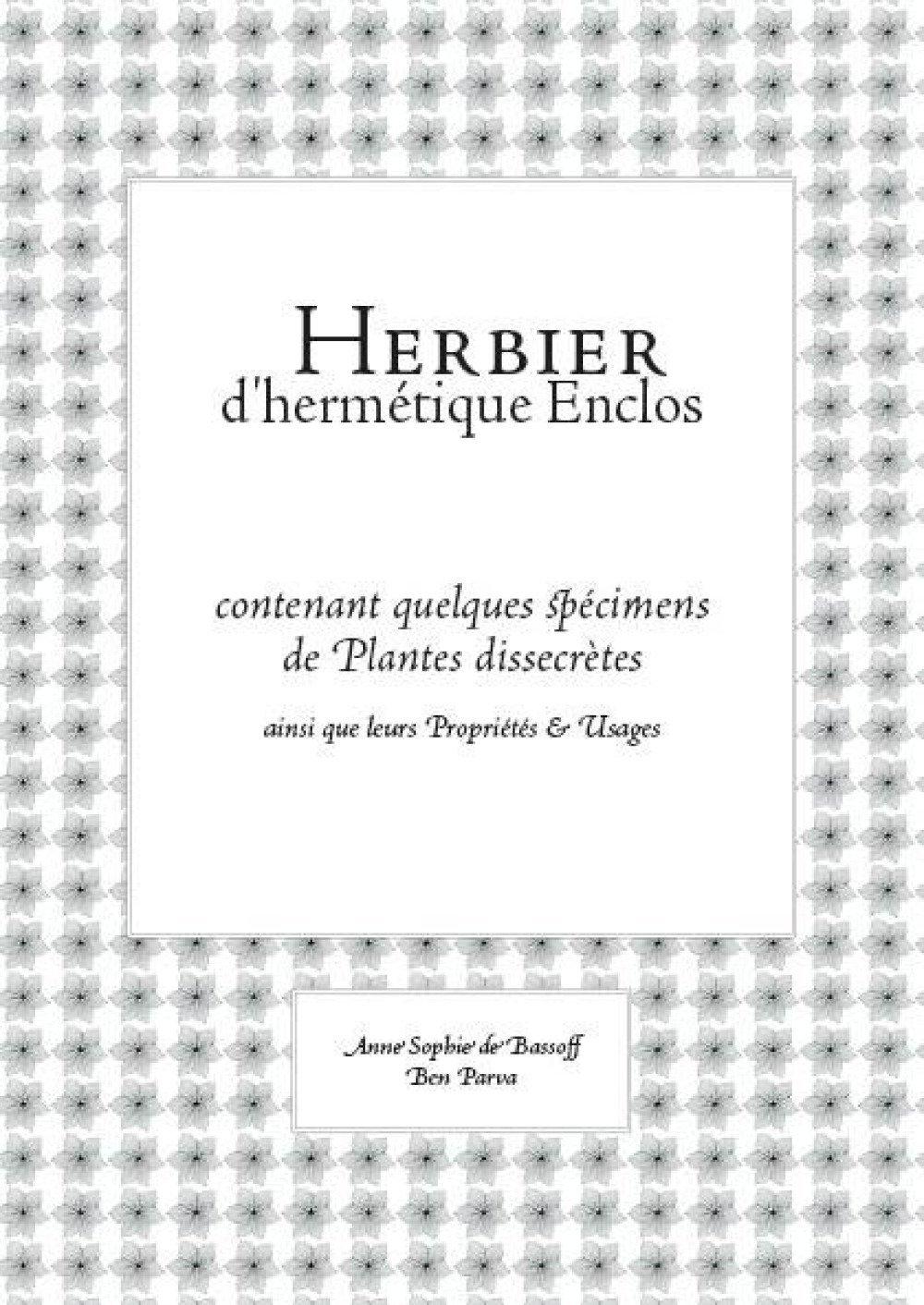 L'herbier d'hermétique enclos
