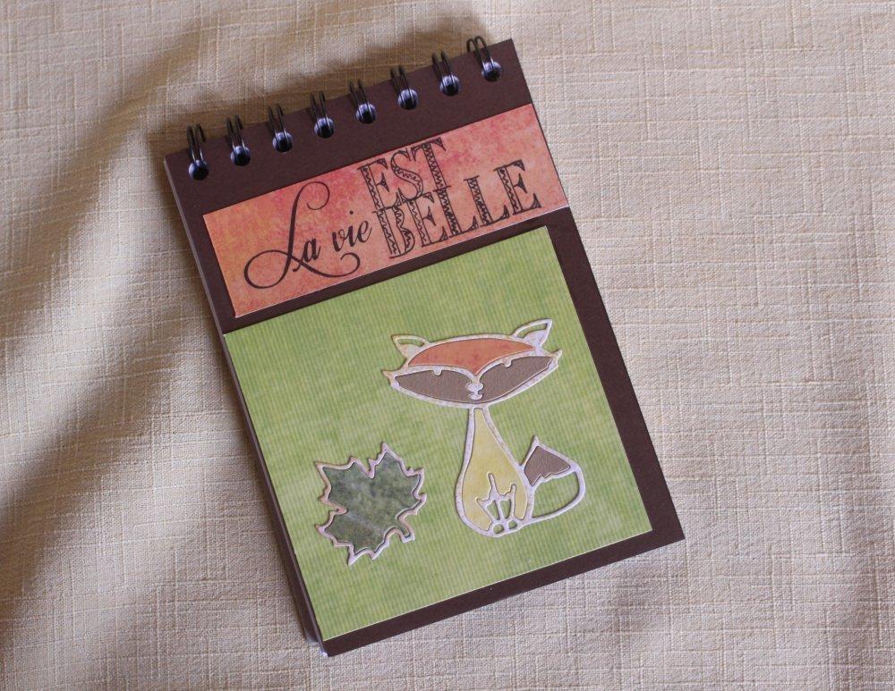 """Bloc notes """"La vie est belle"""""""